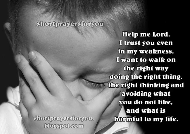 short prayer help me lord I am weak